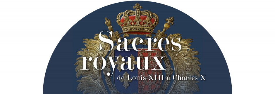Tout pour plaire - Signalétique de l'exposition Sacres Royaux au Palais du Tau, à Reims