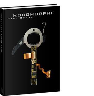 Robomorphe - éditions Tout pour plaire - isbn : 2-9514322-4-0